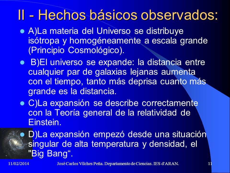 II - Hechos básicos observados: