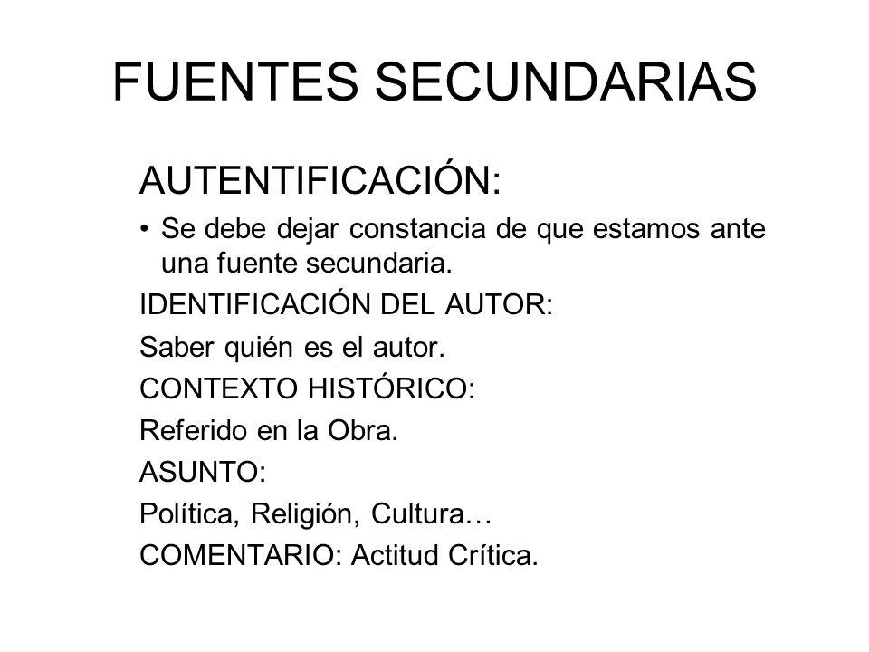 FUENTES SECUNDARIAS AUTENTIFICACIÓN: