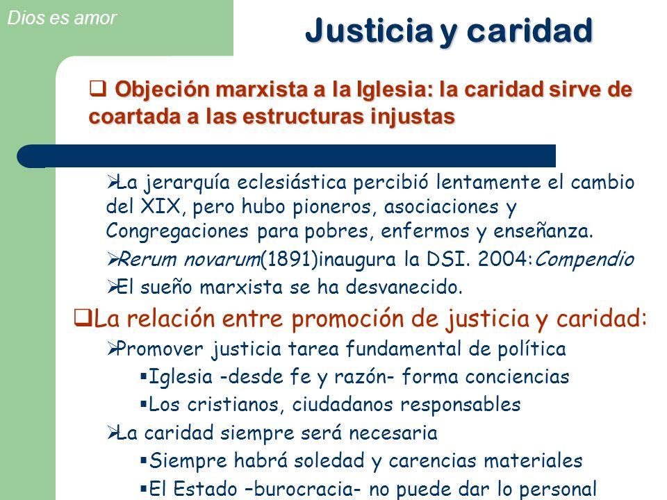 Justicia y caridad La relación entre promoción de justicia y caridad: