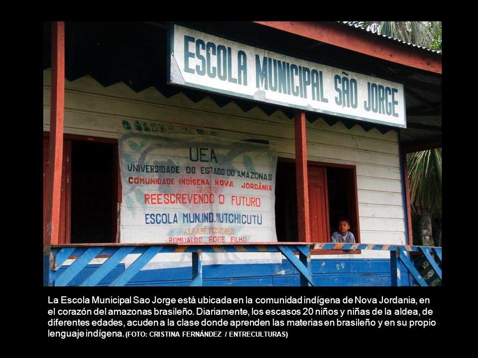 La Escola Municipal Sao Jorge está ubicada en la comunidad indígena de Nova Jordania, en el corazón del amazonas brasileño.