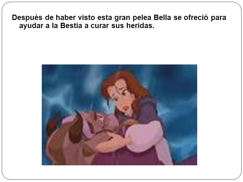 Después de haber visto esta gran pelea Bella se ofreció para ayudar a la Bestia a curar sus heridas.