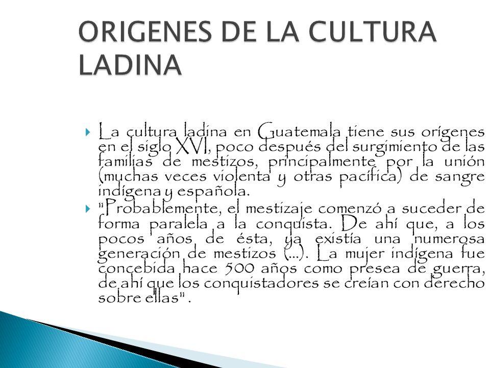 ORIGENES DE LA CULTURA LADINA