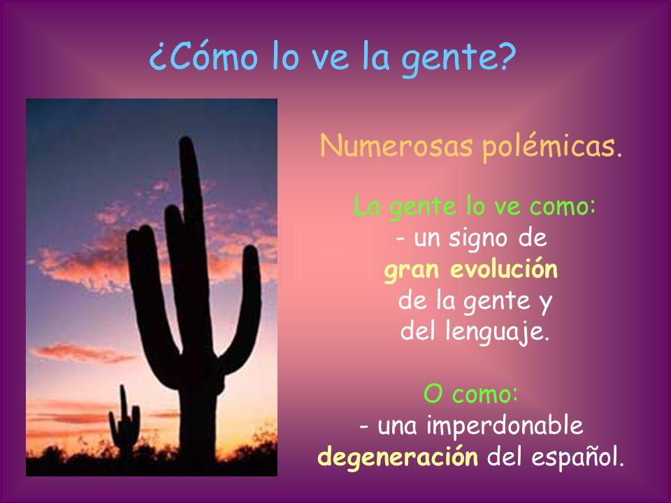 degeneración del español.