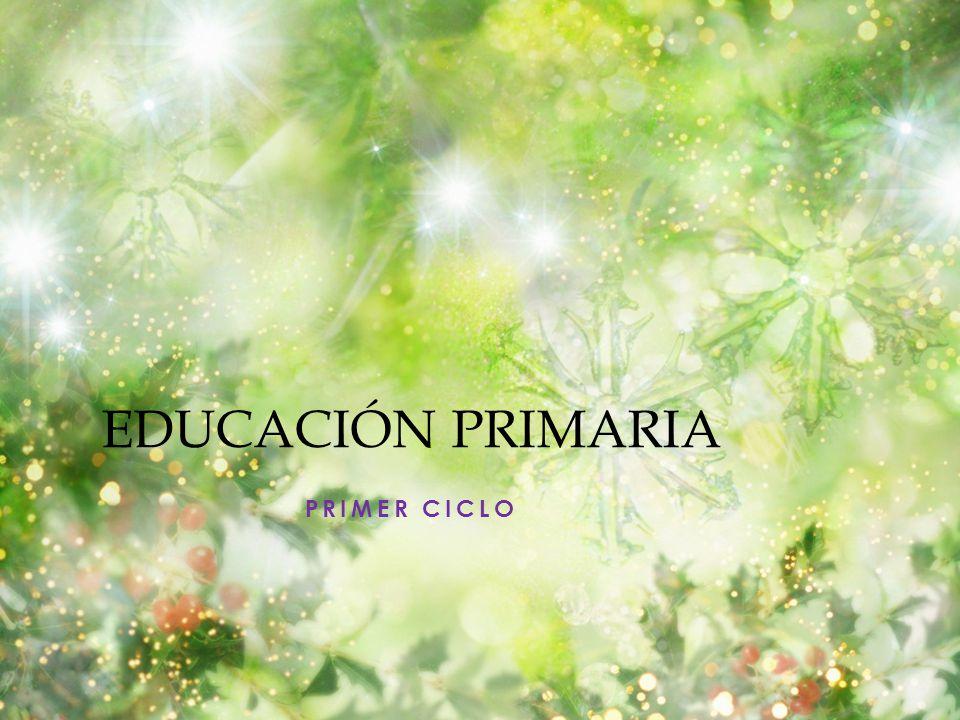 EDUCACIÓN PRIMARIA PRIMER CICLO