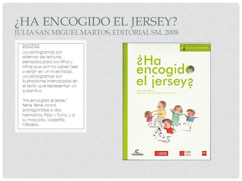 ¿ha encogido el jersey JULIA SAN MIGUEL MARTOS, EDITORIAL SM, 2008