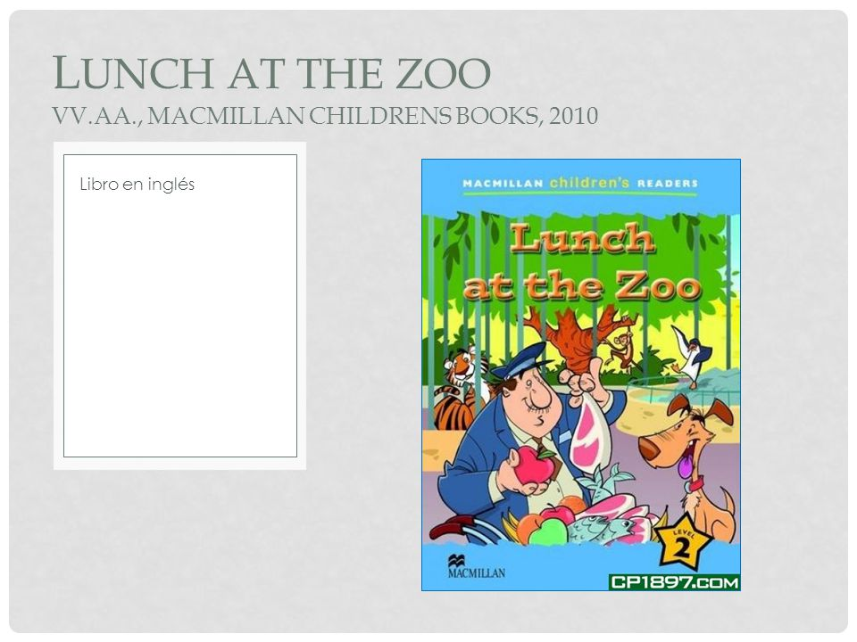 LUNCH AT THE ZOO VV.AA., MACMILLAN CHILDRENS BOOKS, 2010