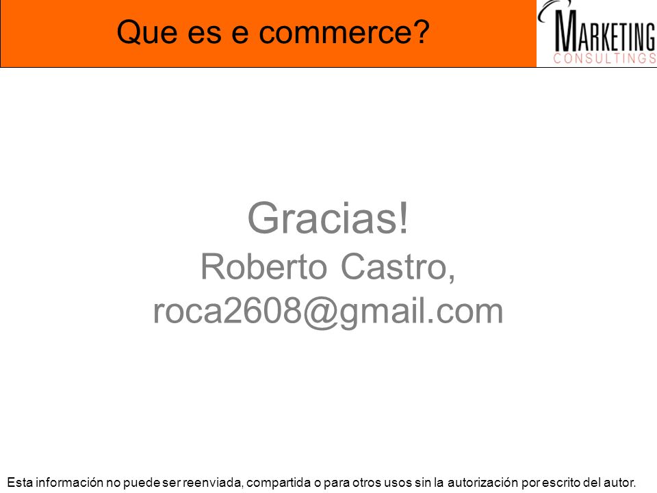 Gracias! Roberto Castro, roca2608@gmail.com