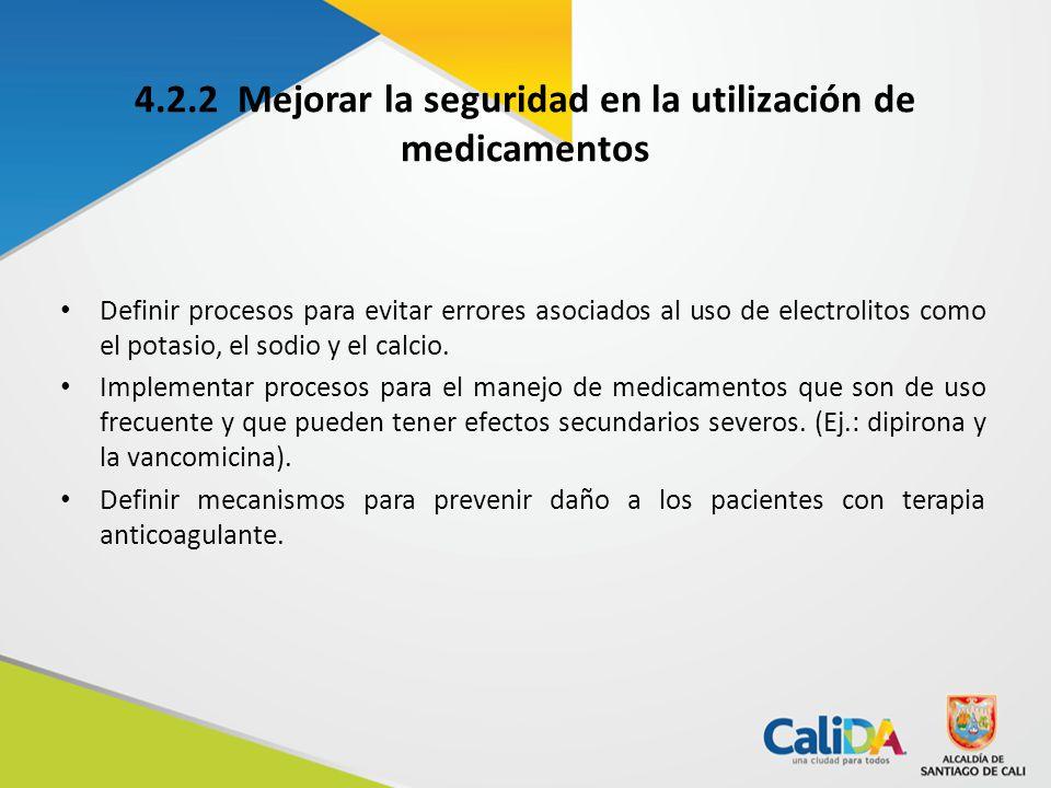 4.2.2 Mejorar la seguridad en la utilización de medicamentos