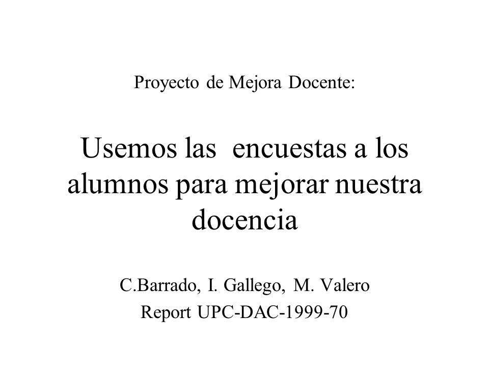 C.Barrado, I. Gallego, M. Valero Report UPC-DAC-1999-70