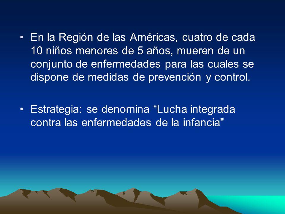 En la Región de las Américas, cuatro de cada 10 niños menores de 5 años, mueren de un conjunto de enfermedades para las cuales se dispone de medidas de prevención y control.