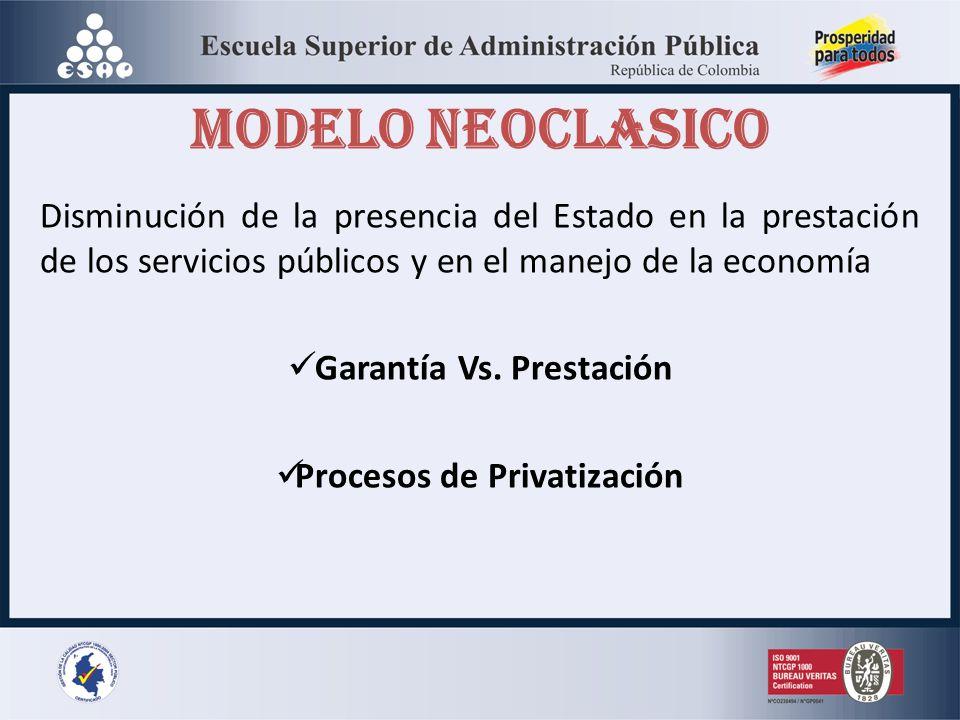 Garantía Vs. Prestación Procesos de Privatización