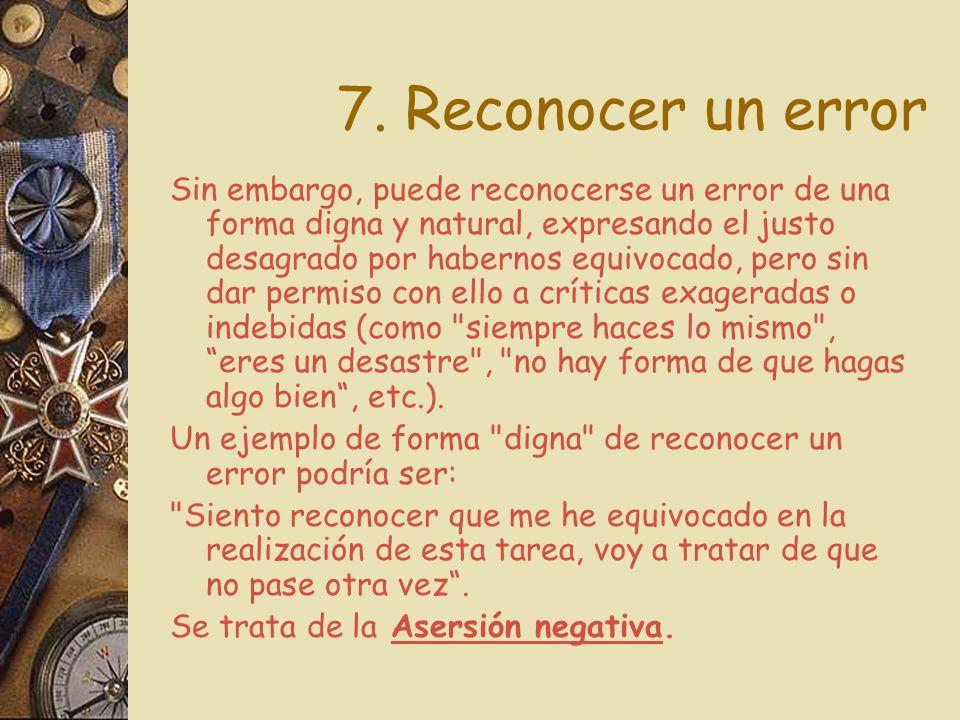 7. Reconocer un error