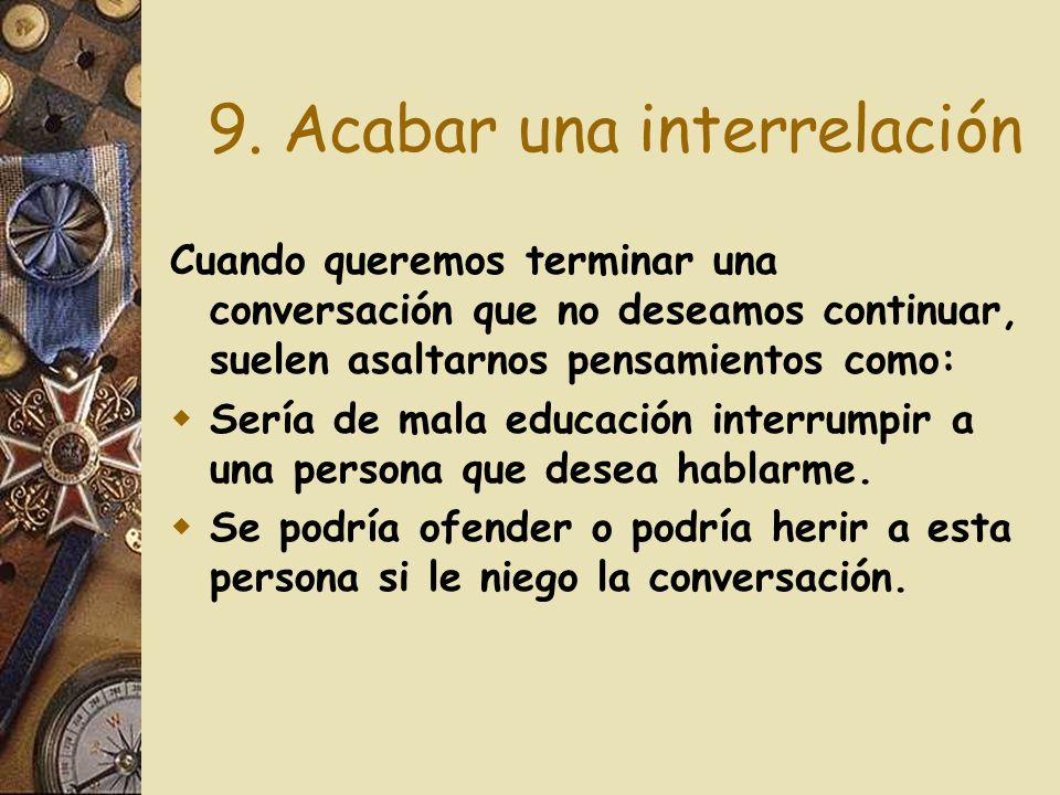 9. Acabar una interrelación