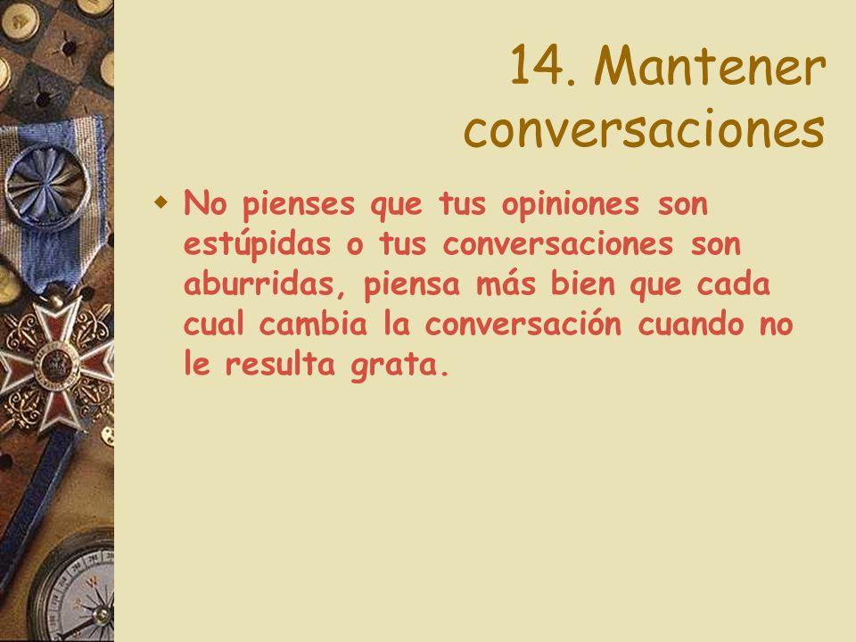 14. Mantener conversaciones