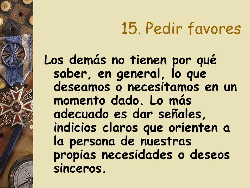 15. Pedir favores