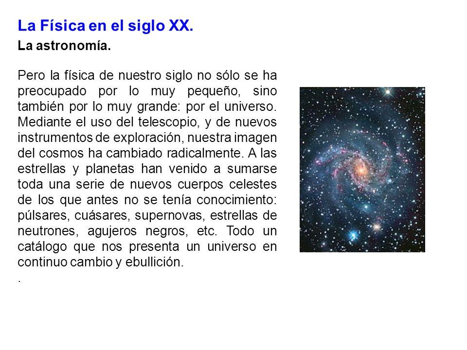 La Física en el siglo XX. La astronomía.