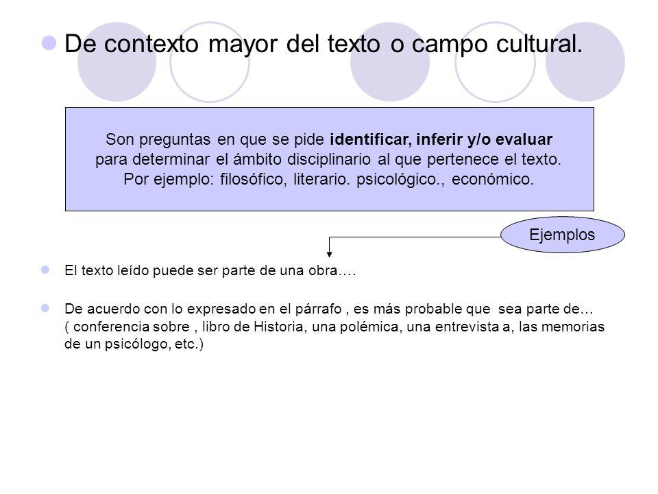 De contexto mayor del texto o campo cultural.