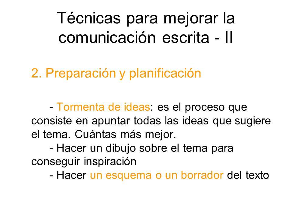 Técnicas para mejorar la comunicación escrita - II