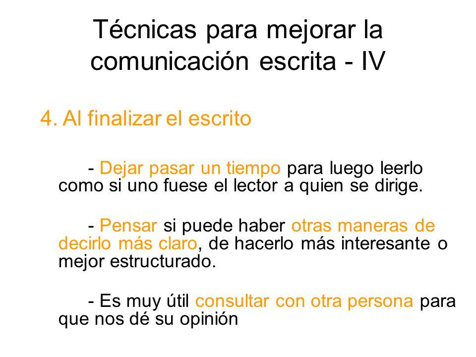 Técnicas para mejorar la comunicación escrita - IV