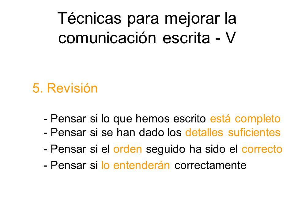 Técnicas para mejorar la comunicación escrita - V