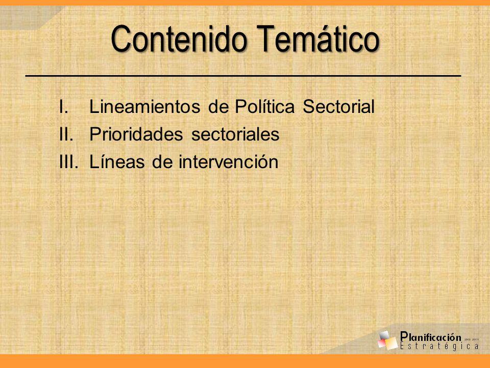 Contenido Temático Lineamientos de Política Sectorial