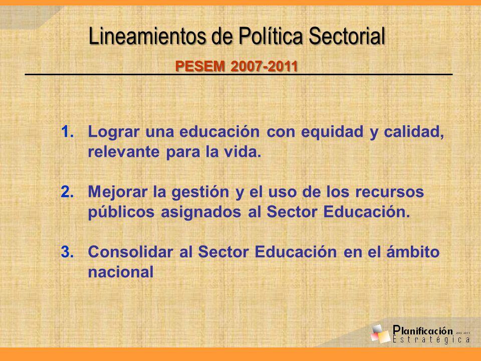 Lineamientos de Política Sectorial PESEM 2007-2011