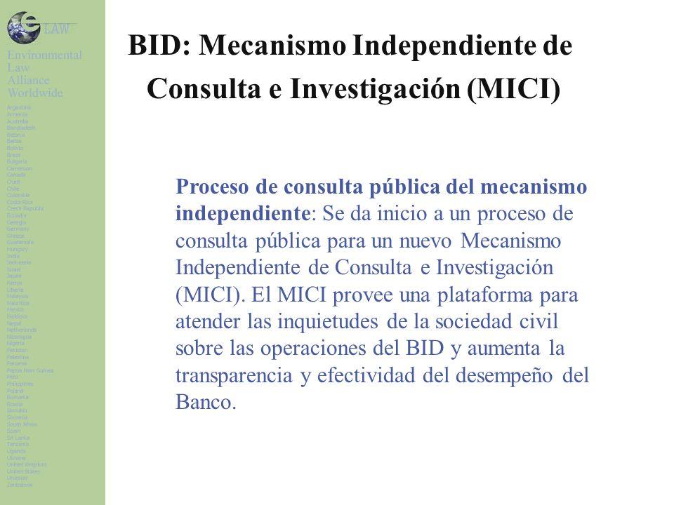 BID: Mecanismo Independiente de Consulta e Investigación (MICI)