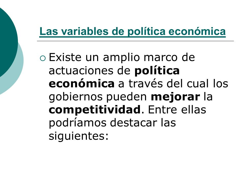 Las variables de política económica