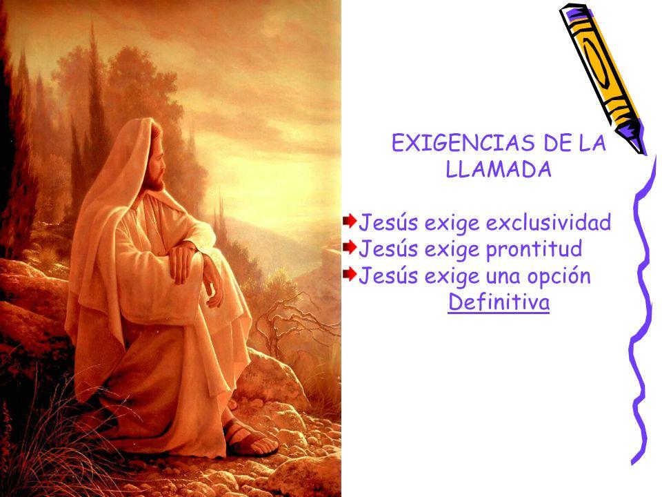 EXIGENCIAS DE LA LLAMADA