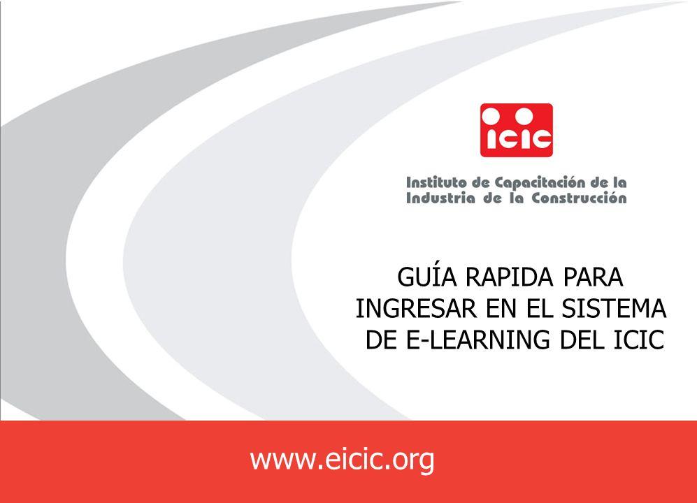 www.eicic.org GUÍA RAPIDA PARA INGRESAR EN EL SISTEMA