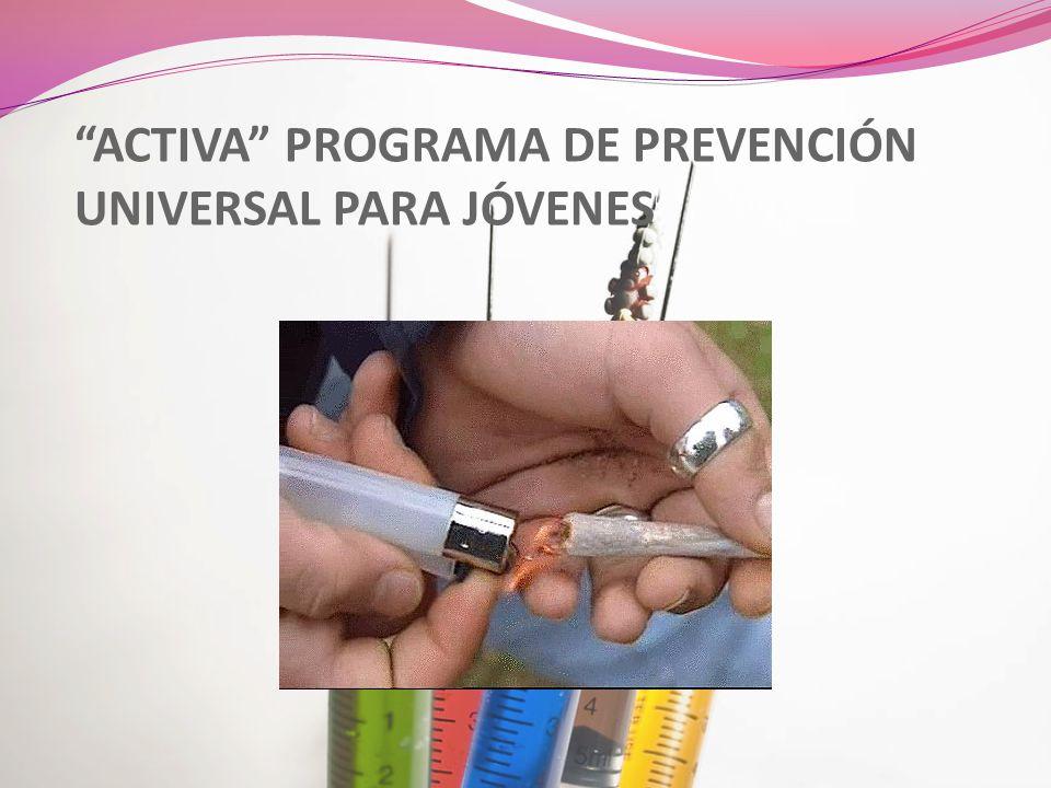 ACTIVA PROGRAMA DE PREVENCIÓN UNIVERSAL PARA JÓVENES