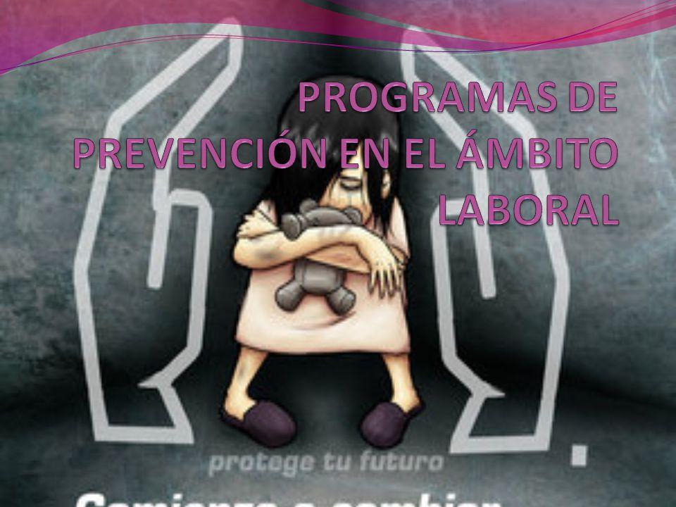 PROGRAMAS DE PREVENCIÓN EN EL ÁMBITO LABORAL