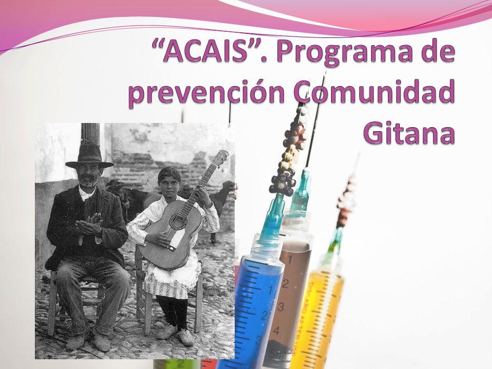 ACAIS . Programa de prevención Comunidad Gitana
