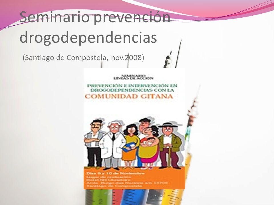 Seminario prevención drogodependencias (Santiago de Compostela, nov