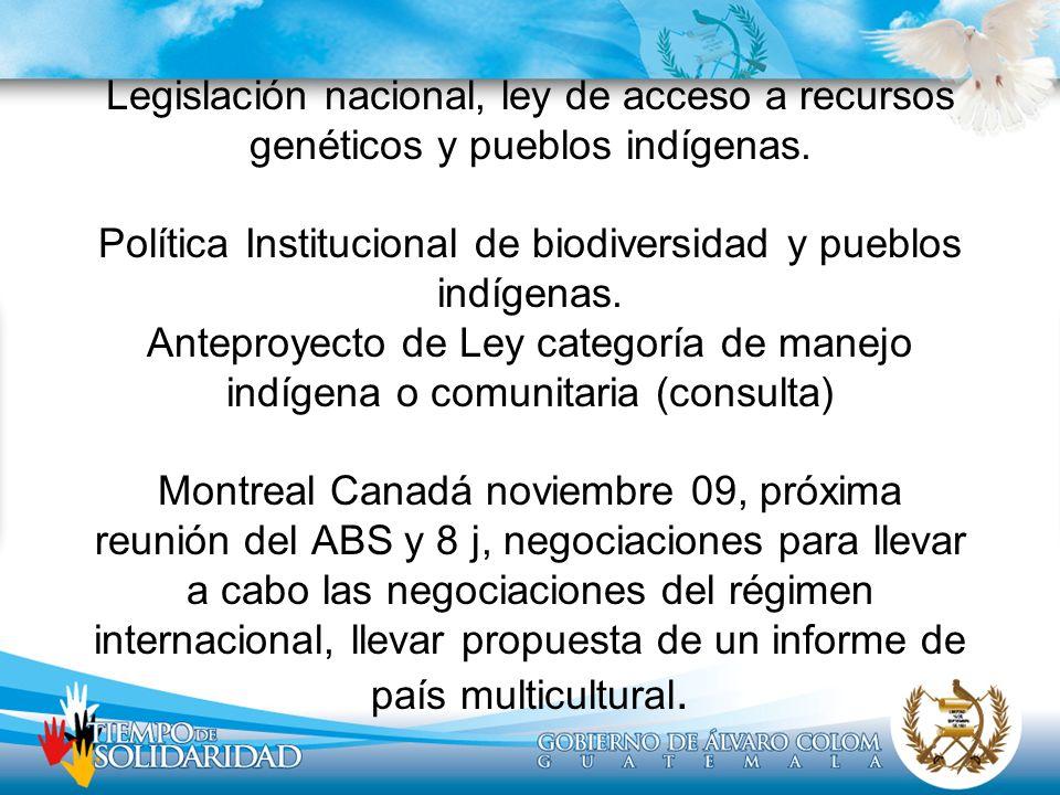 Legislación nacional, ley de acceso a recursos genéticos y pueblos indígenas.