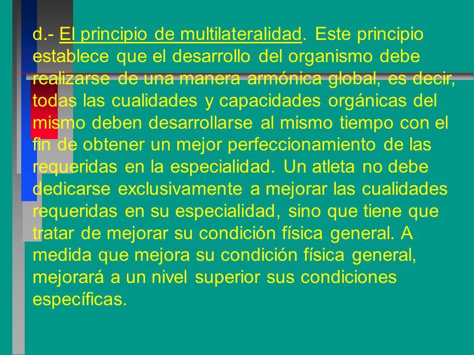 d. - El principio de multilateralidad