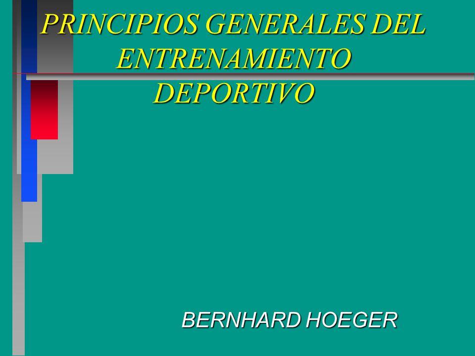 PRINCIPIOS GENERALES DEL ENTRENAMIENTO DEPORTIVO