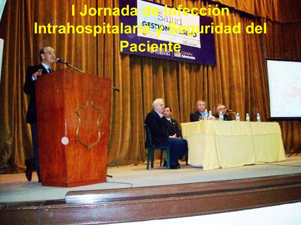 I Jornada de Infección Intrahospitalaria y Seguridad del Paciente