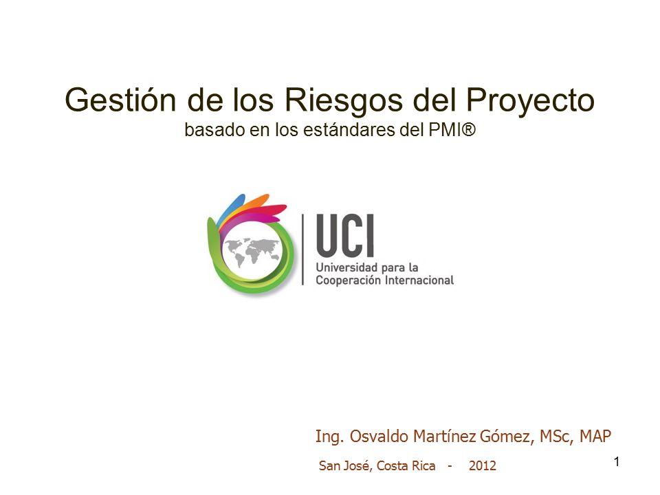 Gestión de los Riesgos del Proyecto basado en los estándares del PMI®