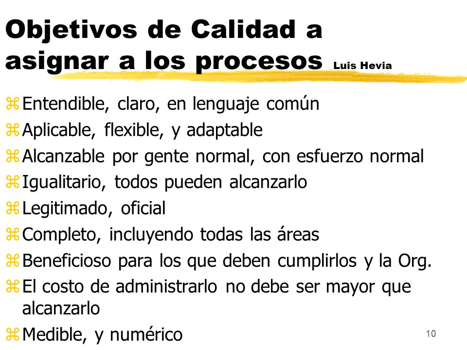 Objetivos de Calidad a asignar a los procesos Luis Hevia