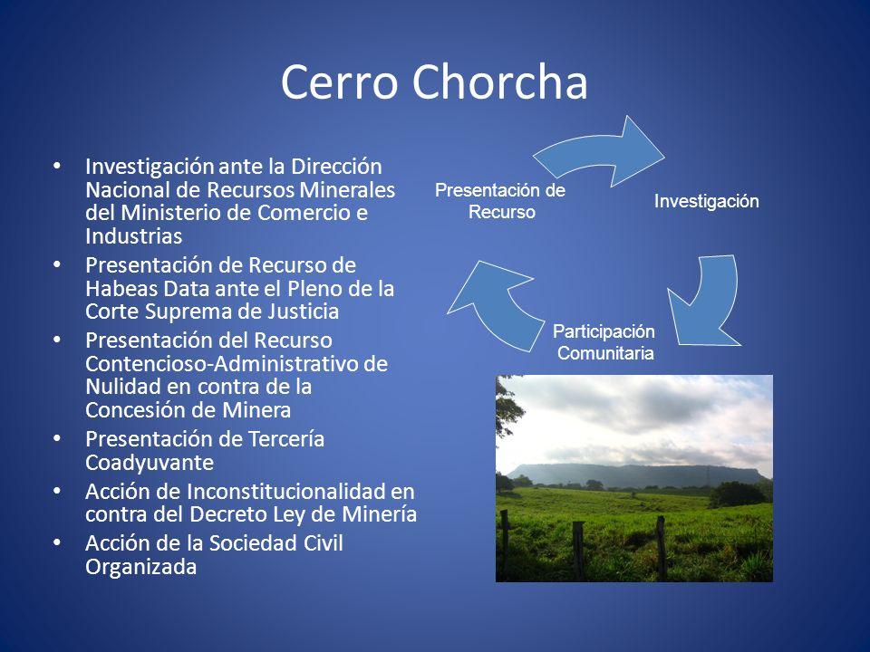 Cerro Chorcha Investigación ante la Dirección Nacional de Recursos Minerales del Ministerio de Comercio e Industrias.