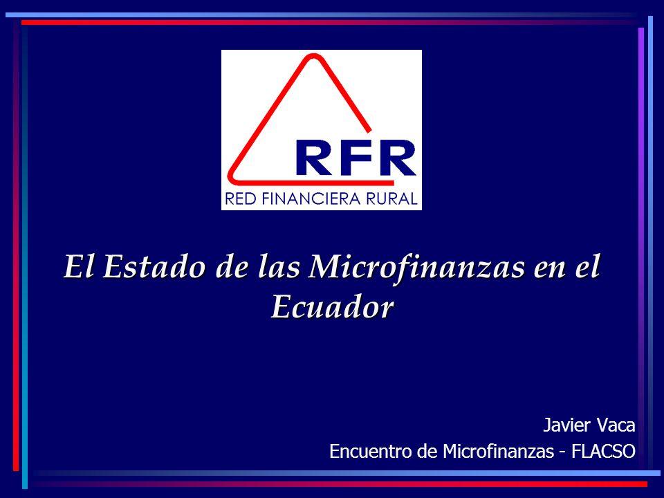El Estado de las Microfinanzas en el Ecuador