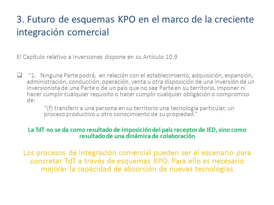 3. Futuro de esquemas KPO en el marco de la creciente integración comercial