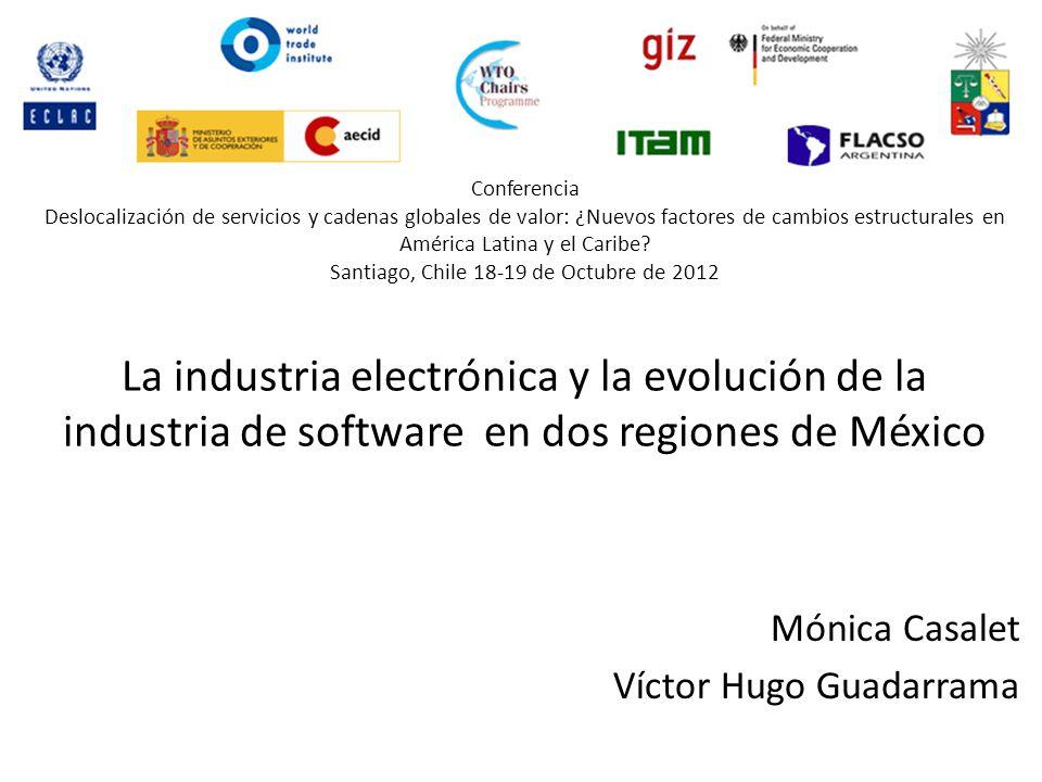 Conferencia Deslocalización de servicios y cadenas globales de valor: ¿Nuevos factores de cambios estructurales en América Latina y el Caribe Santiago, Chile 18-19 de Octubre de 2012