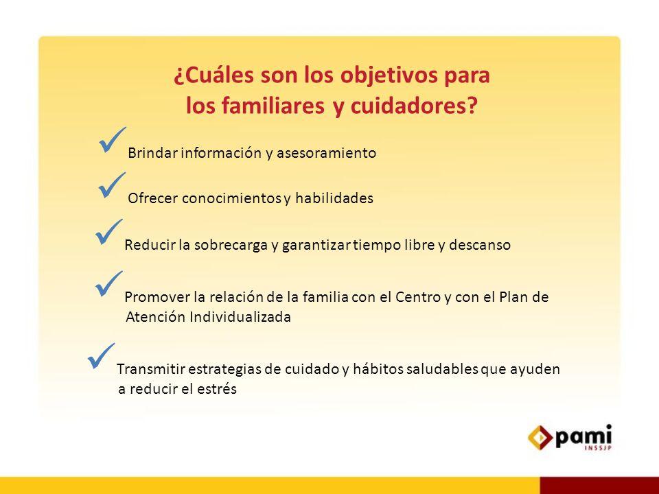 ¿Cuáles son los objetivos para los familiares y cuidadores