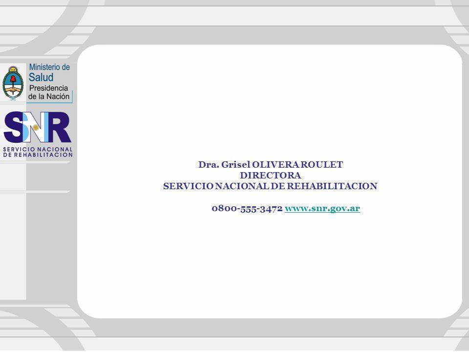 Dra. Grisel OLIVERA ROULET SERVICIO NACIONAL DE REHABILITACION