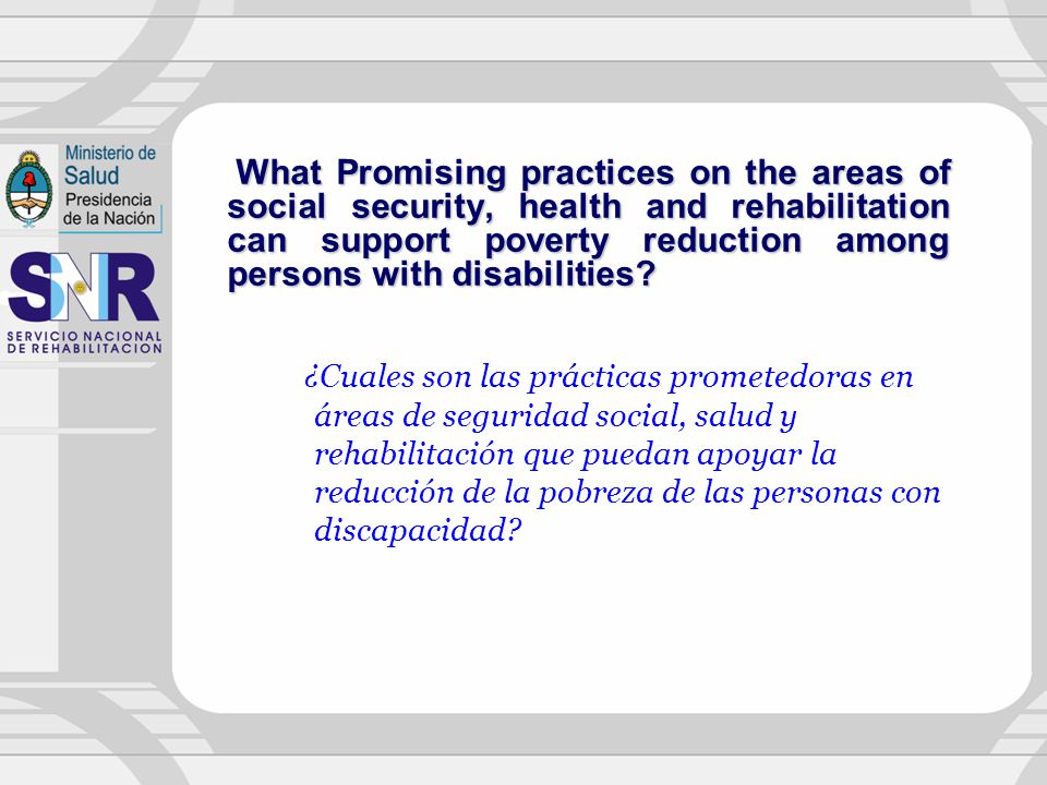 What Promising practices on the areas of social security, health and rehabilitation can support poverty reduction among persons with disabilities
