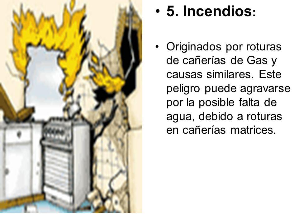 5. Incendios: