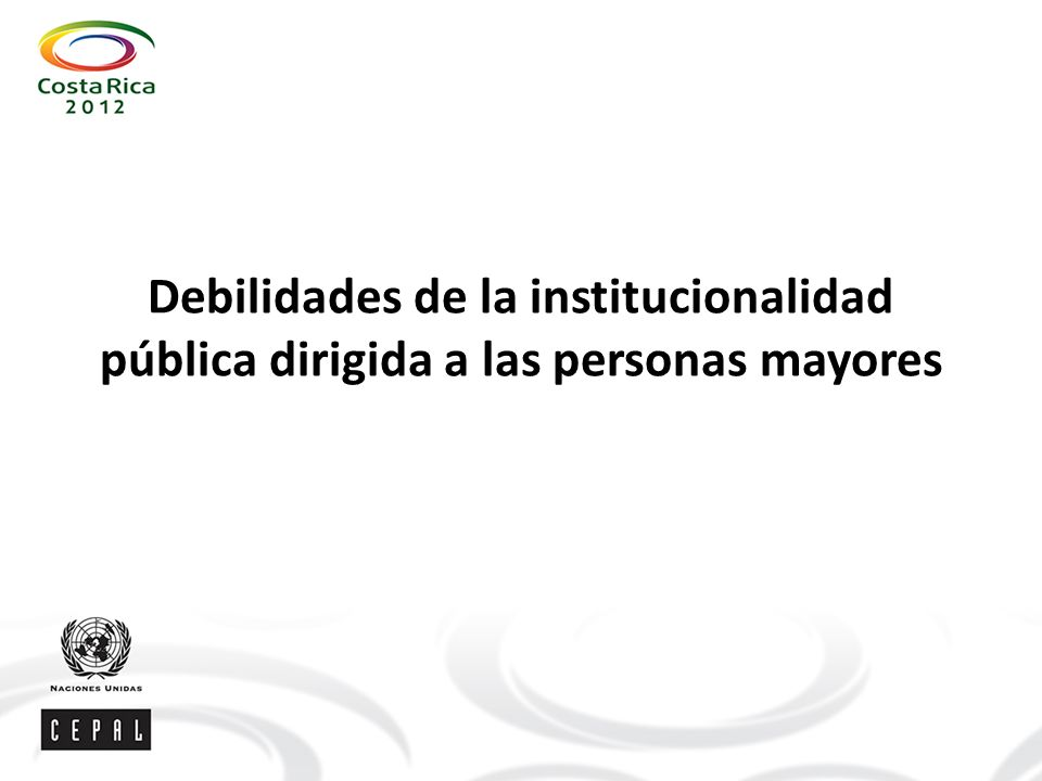Debilidades de la institucionalidad pública dirigida a las personas mayores