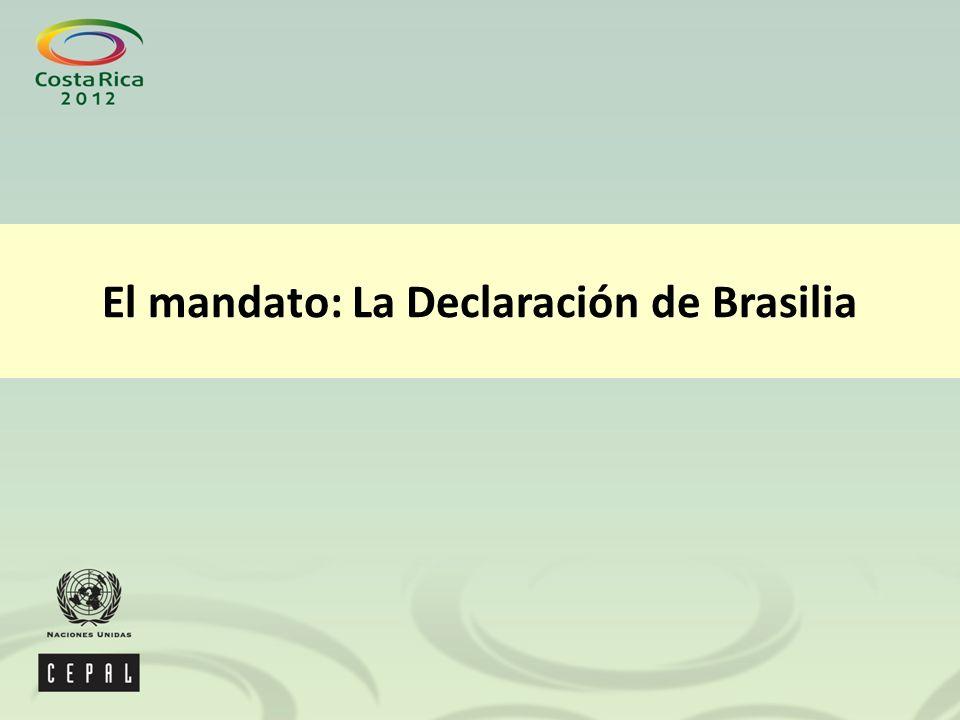 El mandato: La Declaración de Brasilia